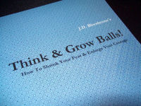 You are currently viewing Think & Grow Balls! – An Interview with J.D. Bloodstone